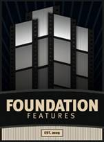 Foundation Features